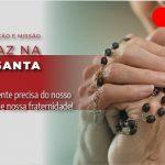 Dia 1º de agosto: Jornada de Oração e Missão será dedicada à paz na Terra Santa